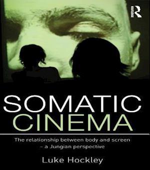 Somatic Cinema