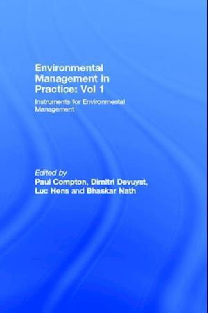 Environmental Management in Practice: Vol 1