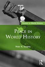 Peace in World History af Peter N. Stearns