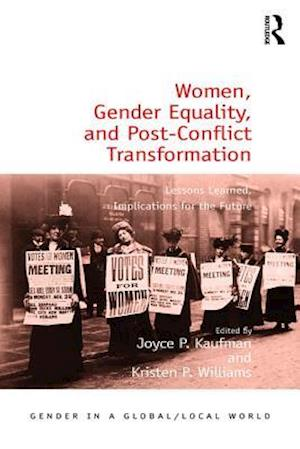 Women, Gender Equality, and Post-Conflict Transformation