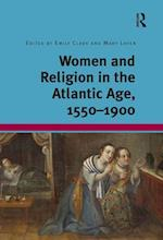 Women and Religion in the Atlantic Age, 1550-1900 af Emily Clark