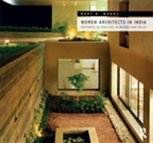 Women Architects in India af Mary N. Woods