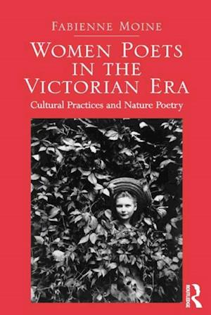 Women Poets in the Victorian Era