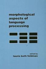 Morphological Aspects of Language Processing