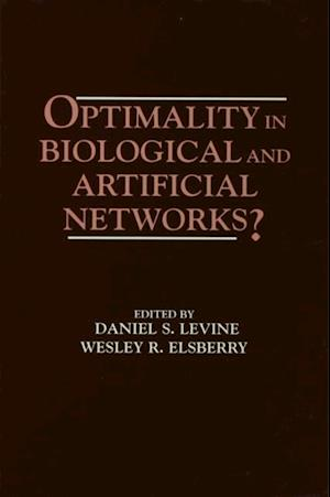Optimality in Biological and Artificial Networks?