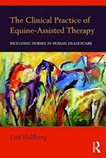 Clinical Practice of Equine-Assisted Therapy