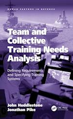 Team and Collective Training Needs Analysis (Human Factors in Defence)