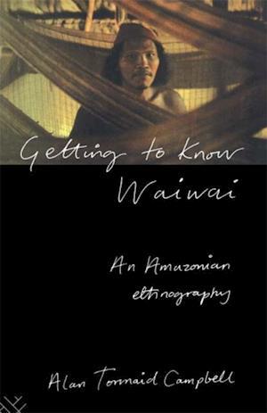 Getting to Know Waiwai