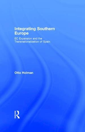 Integrating Southern Europe