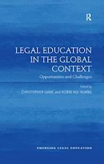 Legal Education in the Global Context (Emerging Legal Education)