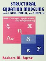 Structural Equation Modeling With Lisrel, Prelis, and Simplis (MULTIVARIATE APPLICATIONS SERIES)
