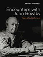 Encounters with John Bowlby