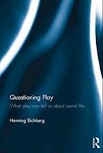 Questioning Play