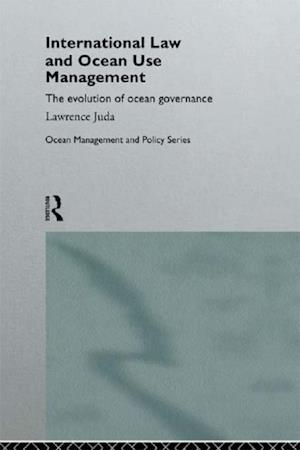 International Law and Ocean Use Management