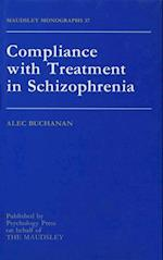 Compliance With Treatment In Schizophrenia af Alec Buchanan