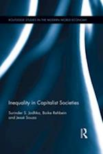 Inequality in Capitalist Societies (Routledge Studies in the Modern World Economy)