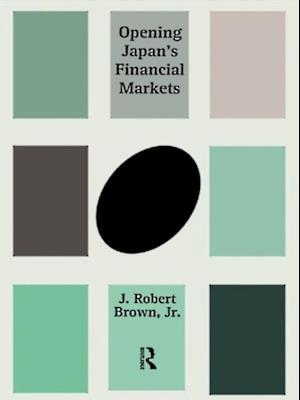 Opening Japan's Financial Markets