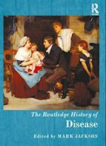 Routledge History of Disease (The Routledge Histories)