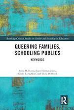 Queering Families, Schooling Publics