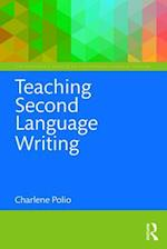 Teaching Second Language Writing af Charlene Polio