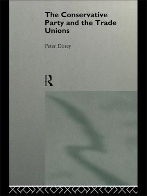 Conservative Party and the Trade Unions