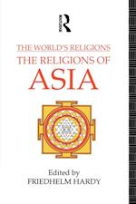 World's Religions: The Religions of Asia