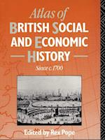 Atlas of British Social and Economic History Since c.1700