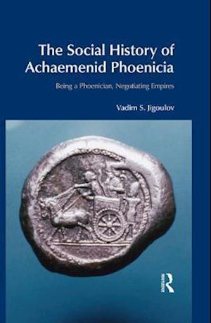 Social History of Achaemenid Phoenicia