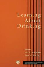 Learning About Drinking (ICAP Series on Alcohol in Society)