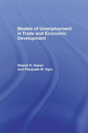 Models of Unemployment in Trade and Economic Development