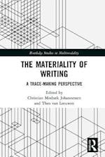 Materiality of Writing (Routledge Studies in Multimodality)