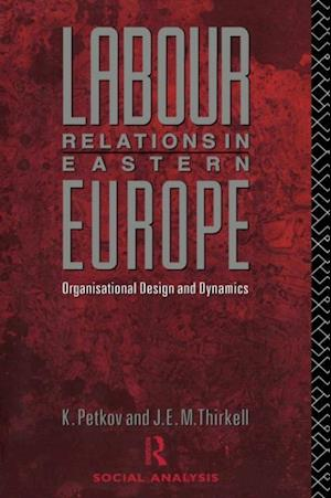 Labour Relations in Eastern Europe