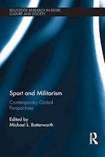 Sport and Militarism (Routledge Research in Sport, Culture and Society)