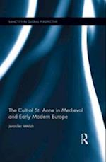 Cult of St. Anne in Medieval and Early Modern Europe