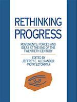 Rethinking Progress af Piotr Sztompka