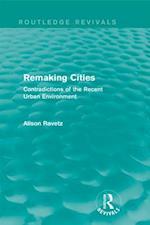 Remaking Cities (Routledge Revivals) (Routledge Revivals)