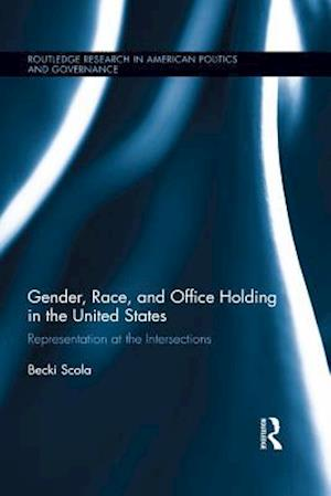 Gender, Race, and Office Holding in the United States