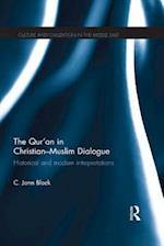 Qur'an in Christian-Muslim Dialogue (Culture and Civilization in the Middle East)