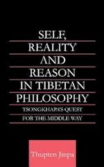 Self, Reality and Reason in Tibetan Philosophy (Routledge Critical Studies in Buddhism)
