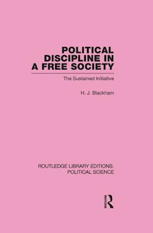Political Discipline in a Free Society