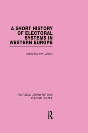 Short History of Electoral Systems in Western Europe