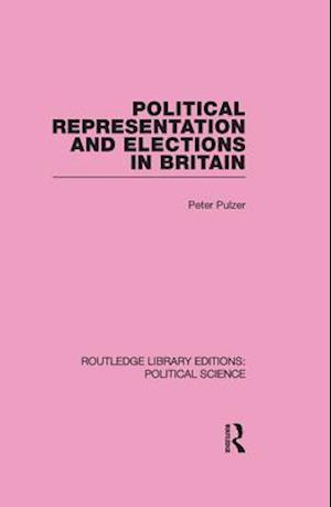 Political Representation and Elections in Britain