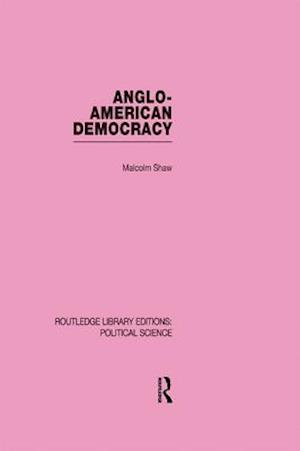 Anglo-American Democracy