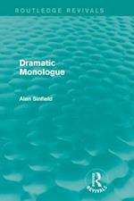 Dramatic Monologue (Routledge Revivals) (Routledge Revivals)