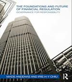 Foundations and Future of Financial Regulation