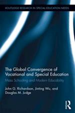 Global Convergence Of Vocational and Special Education (Routledge Research in Special Educational Needs)