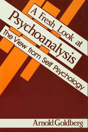 Fresh Look at Psychoanalysis