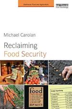 Reclaiming Food Security (Earthscan Food and Agriculture)