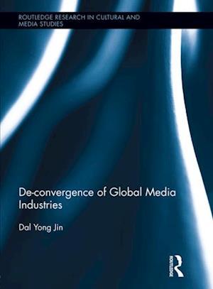 De-Convergence of Global Media Industries