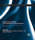 Improving Global Environmental Governance (Routledge Research in Global Environmental Governance)